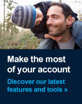 Are you making the most of your account?