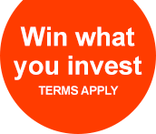 Win what you invest