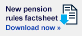 Download our free new pension rules factsheet
