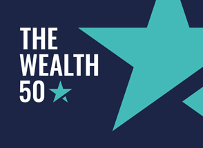 Introducing the Wealth 50